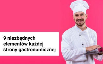 9 Niezbędnych elementów każdej strony gastronomicznej