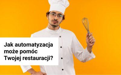 Jak automatyzacja może pomóc Twojej restauracji